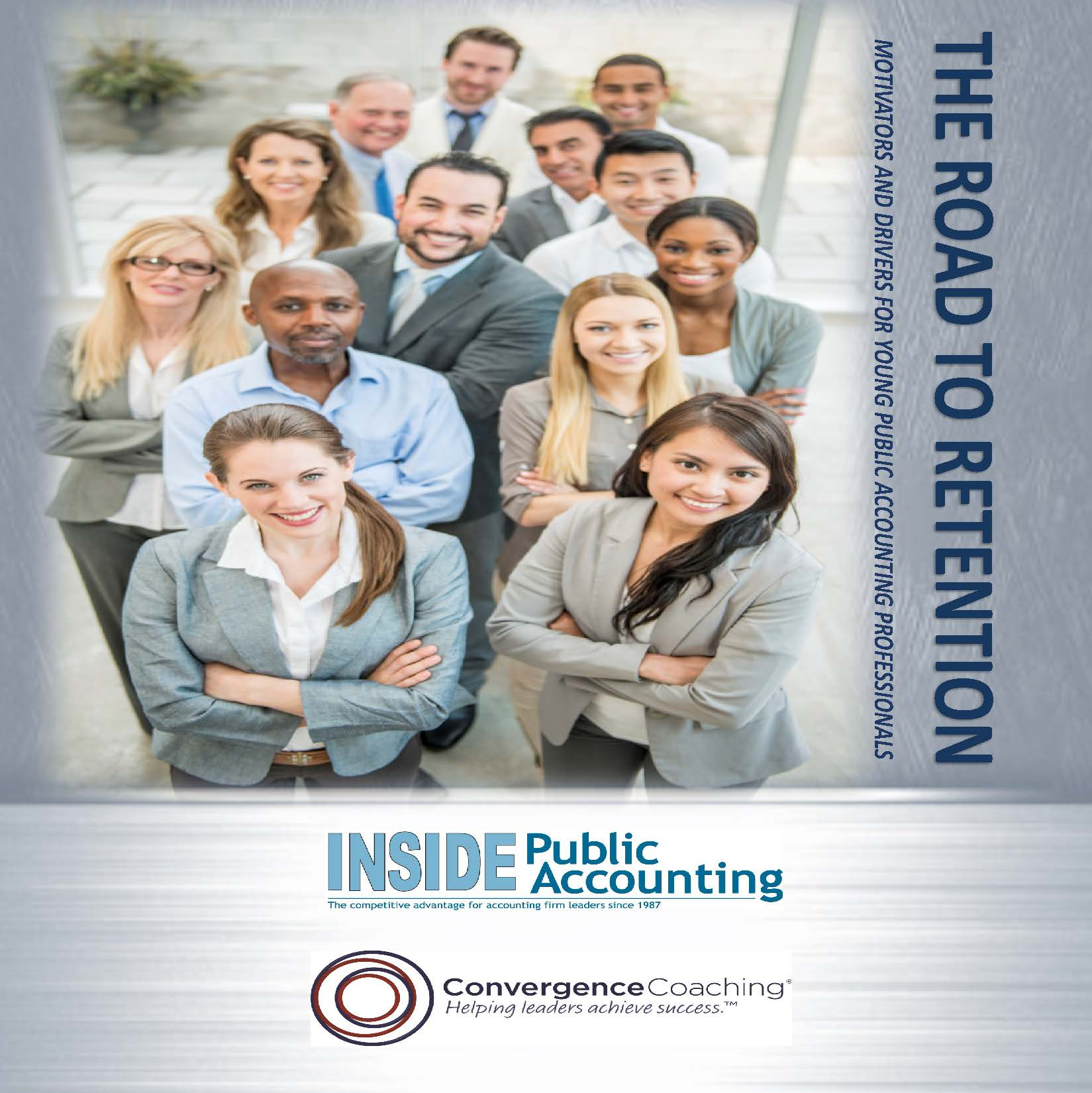 INSIDE Public Accounting and ConvergenceCoaching  Study Young Public Accounting Professionals; Release The Road to Retention